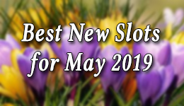 Best New Slots for May