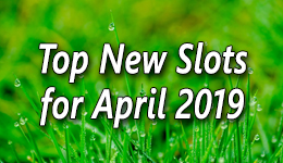 New Slots for April